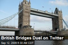 British Bridges Duel on Twitter