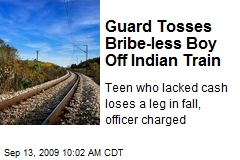 Guard Tosses Bribe-less Boy Off Indian Train
