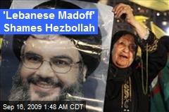'Lebanese Madoff' Shames Hezbollah