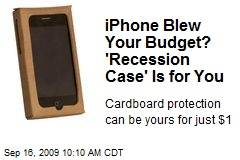 iPhone Blew Your Budget? 'Recession Case' Is for You