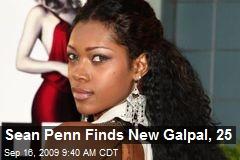 Sean Penn Finds New Galpal, 25