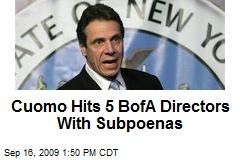 Cuomo Hits 5 BofA Directors With Subpoenas