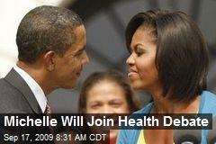 Michelle Will Join Health Debate