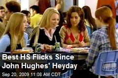 Best HS Flicks Since John Hughes' Heyday