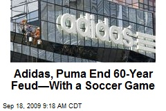 Adidas, Puma End 60-Year Feud—With a Soccer Game