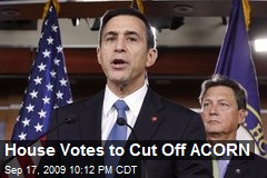 House Votes to Cut Off ACORN