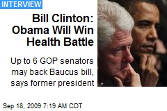 Bill Clinton: Obama Will Win Health Battle