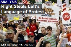Right Steals Left's Language of Protest