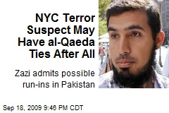 NYC Terror Suspect May Have al-Qaeda Ties After All