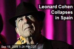 Leonard Cohen Collapses in Spain