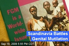 Scandinavia Battles Genital Mutilation