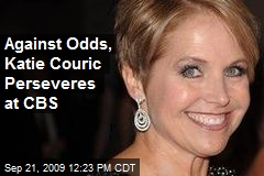 Against Odds, Katie Couric Perseveres at CBS