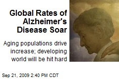 Global Rates of Alzheimer's Disease Soar