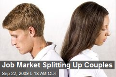 Job Market Splitting Up Couples