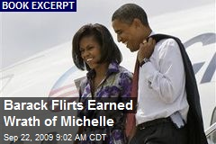 Barack Flirts Earned Wrath of Michelle