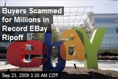 Buyers Scammed for Millions in Record EBay Ripoff