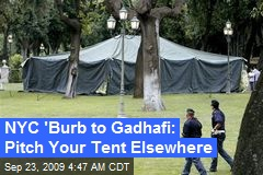 NYC 'Burb to Gadhafi: Pitch Your Tent Elsewhere
