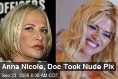 Anna Nicole, Doc Took Nude Pix