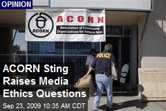ACORN Sting Raises Media Ethics Questions