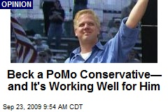 Beck a PoMo Conservative— and It's Working Well for Him