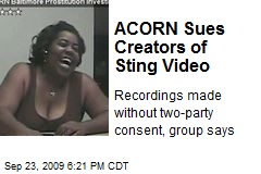 ACORN Sues Creators of Sting Video