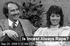 Is Incest Always Rape?