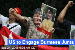 US to Engage Burmese Junta