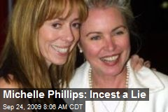 Michelle Phillips: Incest a Lie
