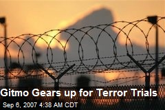 Gitmo Gears up for Terror Trials