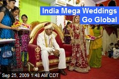 India Mega Weddings Go Global