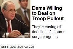 Dems Willing to Deal on Troop Pullout