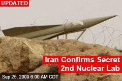 Iran Confirms Secret 2nd Nuclear Lab