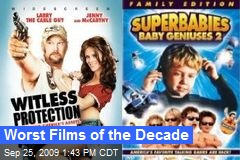 Worst Films of the Decade