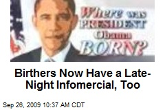 Birthers Now Have a Late-Night Infomercial, Too
