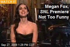 Megan Fox, SNL Premiere Not Too Funny