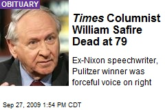 Times Columnist William Safire Dead at 79