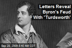 Letters Reveal Byron's Feud With 'Turdsworth'