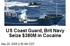 US Coast Guard, Brit Navy Seize $380M in Cocaine