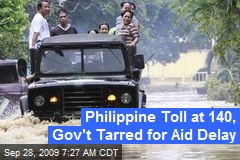Philippine Toll at 140, Gov't Tarred for Aid Delay