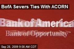 BofA Severs Ties With ACORN