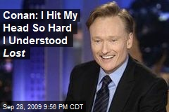 Conan: I Hit My Head So Hard I Understood Lost