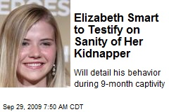 Elizabeth Smart to Testify on Sanity of Her Kidnapper