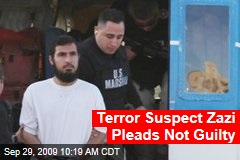 Terror Suspect Zazi Pleads Not Guilty
