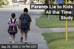 Parents Lie to Kids All the Time: Study