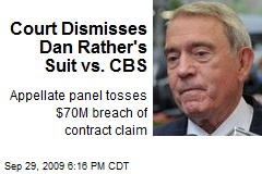 Court Dismisses Dan Rather's Suit vs. CBS