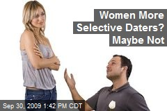 Women More Selective Daters? Maybe Not