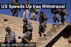 US Speeds Up Iraq Withdrawal