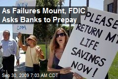 As Failures Mount, FDIC Asks Banks to Prepay