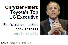 Chrysler Pilfers Toyota's Top US Executive