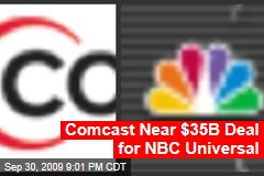 Comcast Near $35B Deal for NBC Universal